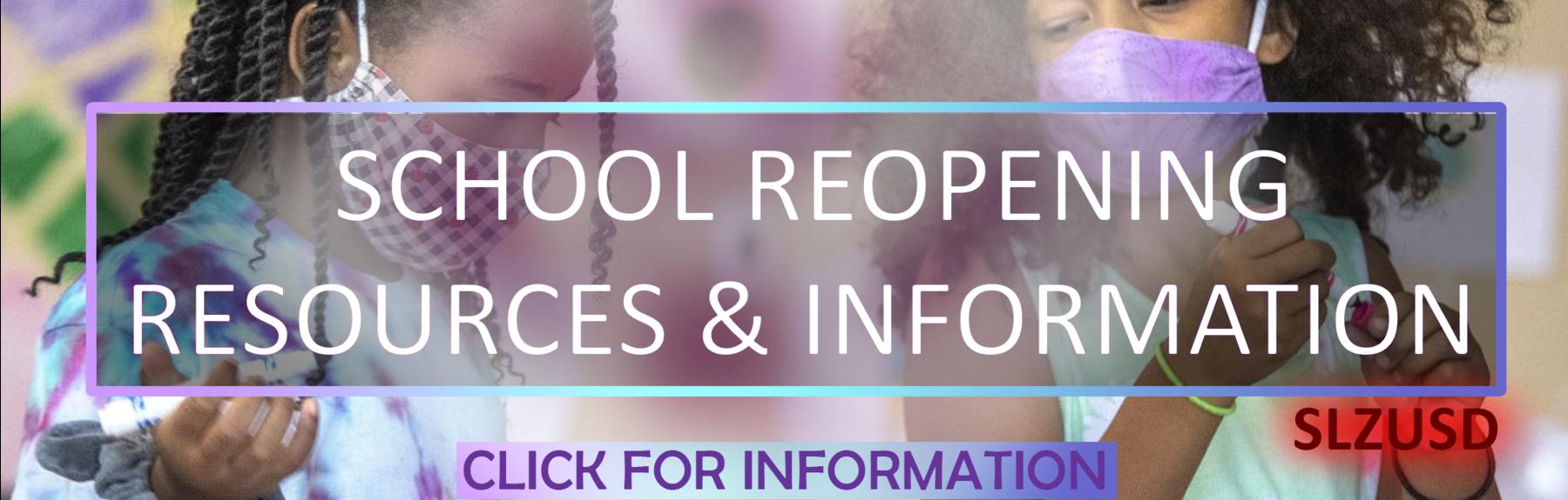 School Reopening Resources & Information