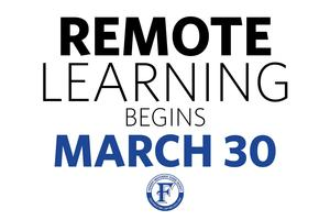 Remote learning begins march 30