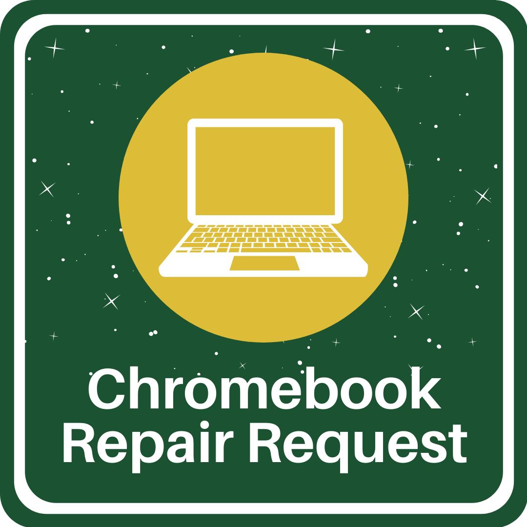 chromebook repair request