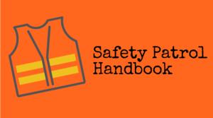 Safety Patrol Handbook