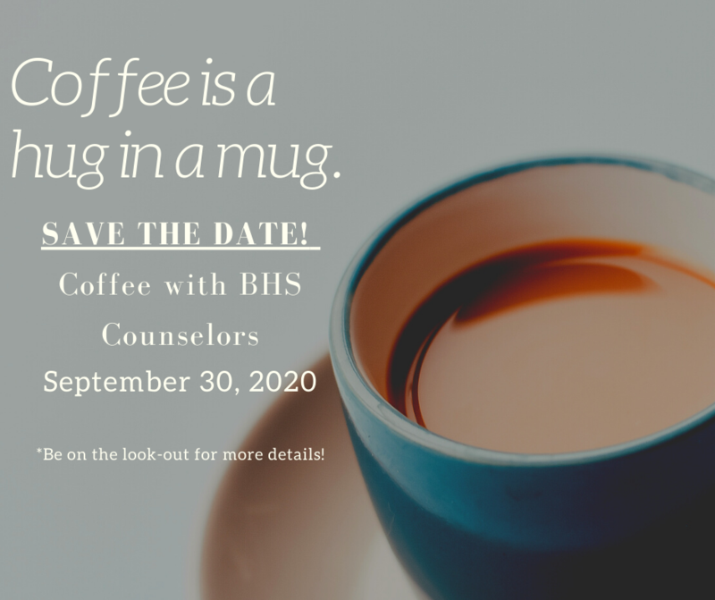 Coffee with BHS Counselors - September 30th Thumbnail Image