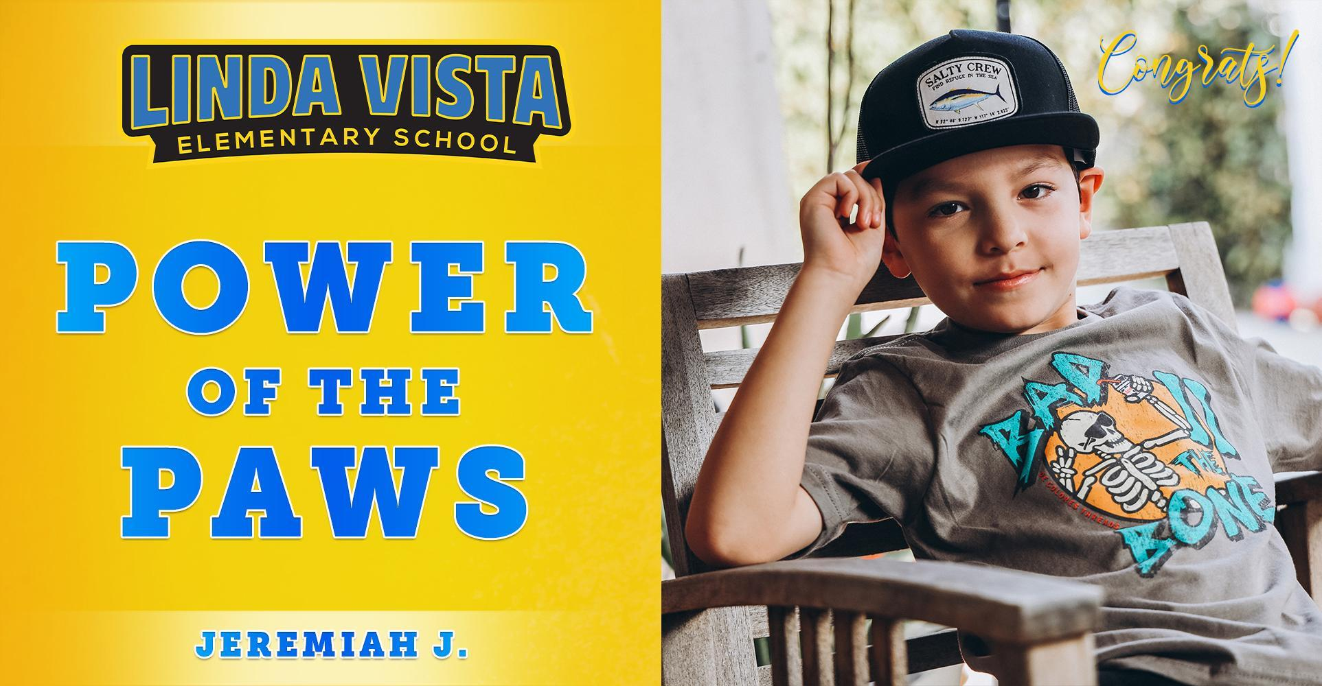 Congratulations to Our Power of the PAWS Student, Jeremiah J.!