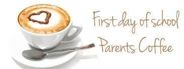 First Day of School Parent Coffee Thursday, Aug. 16 at 8:25am Thumbnail Image