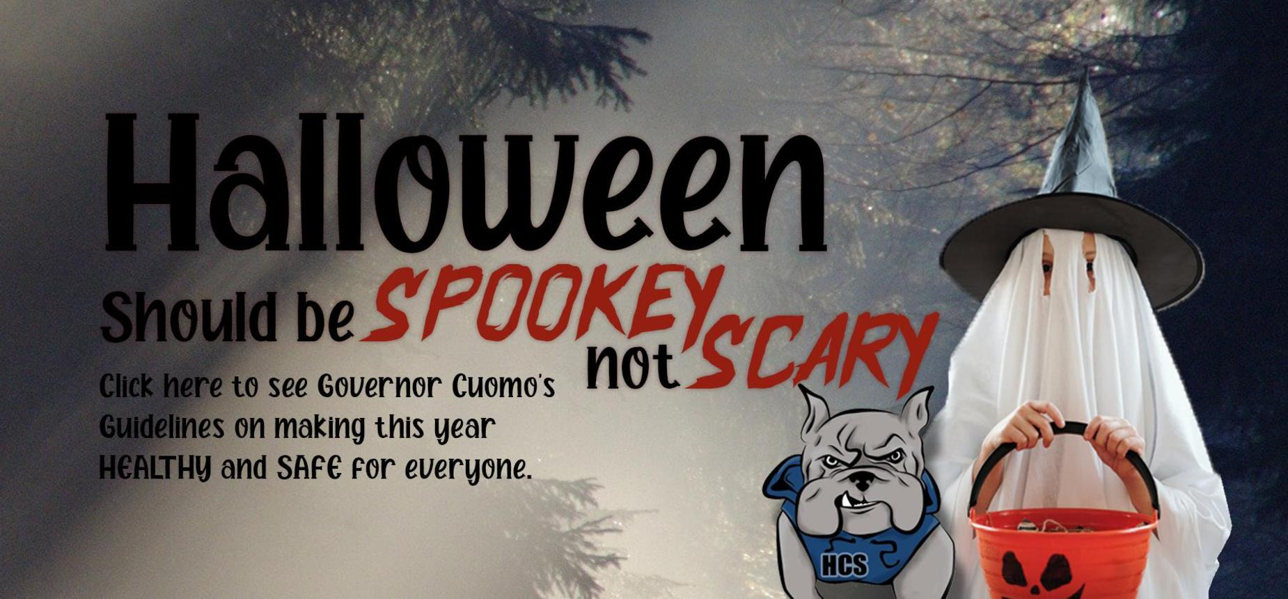 Governor Cuomo's Guidelines for a HEALTHY and SAFE Halloween.