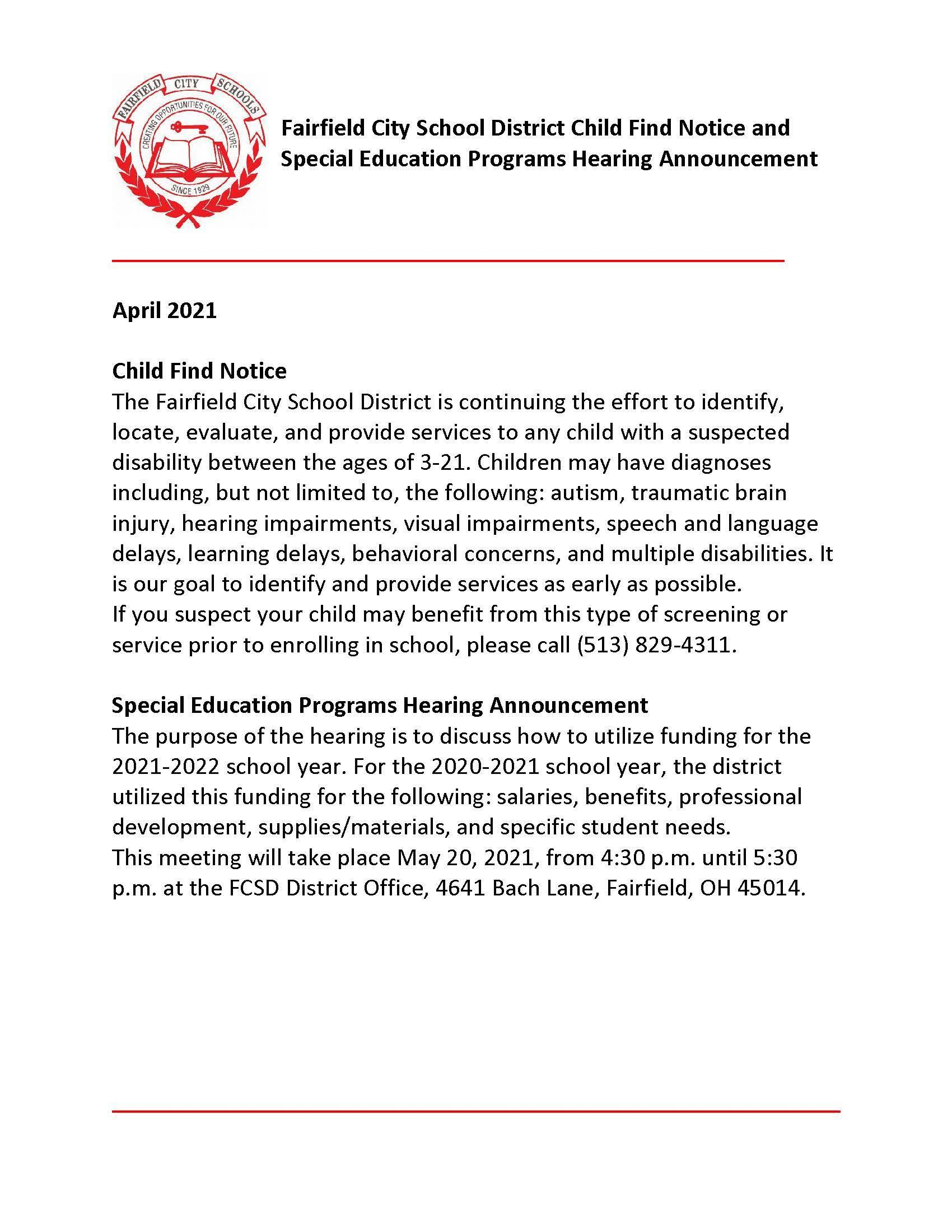 Special Education Services Child Find Notice and notice of a hearding regarding special programs on May 20 from 4:30-5:30 pm.