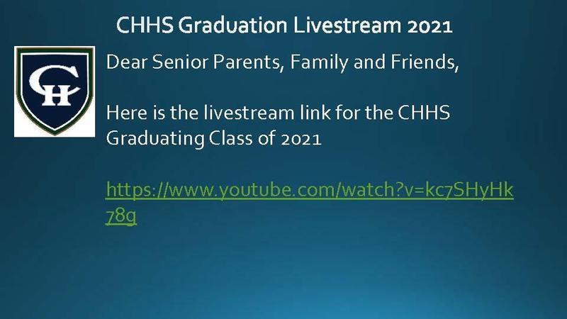 CHHS Graduation Livestream 2021