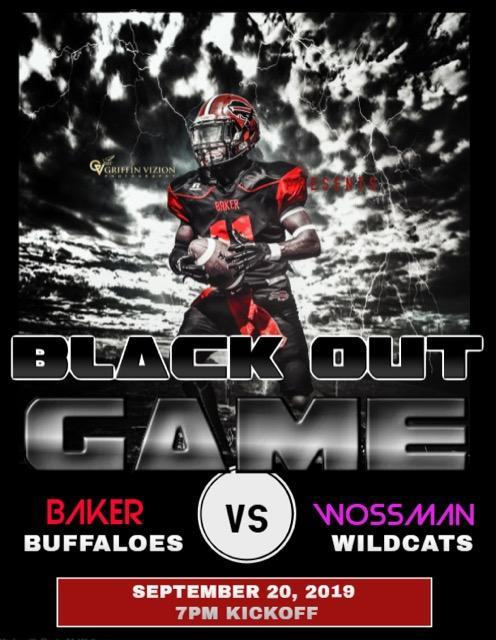 a flyer that says Black Out Game for Baker vs Wossman