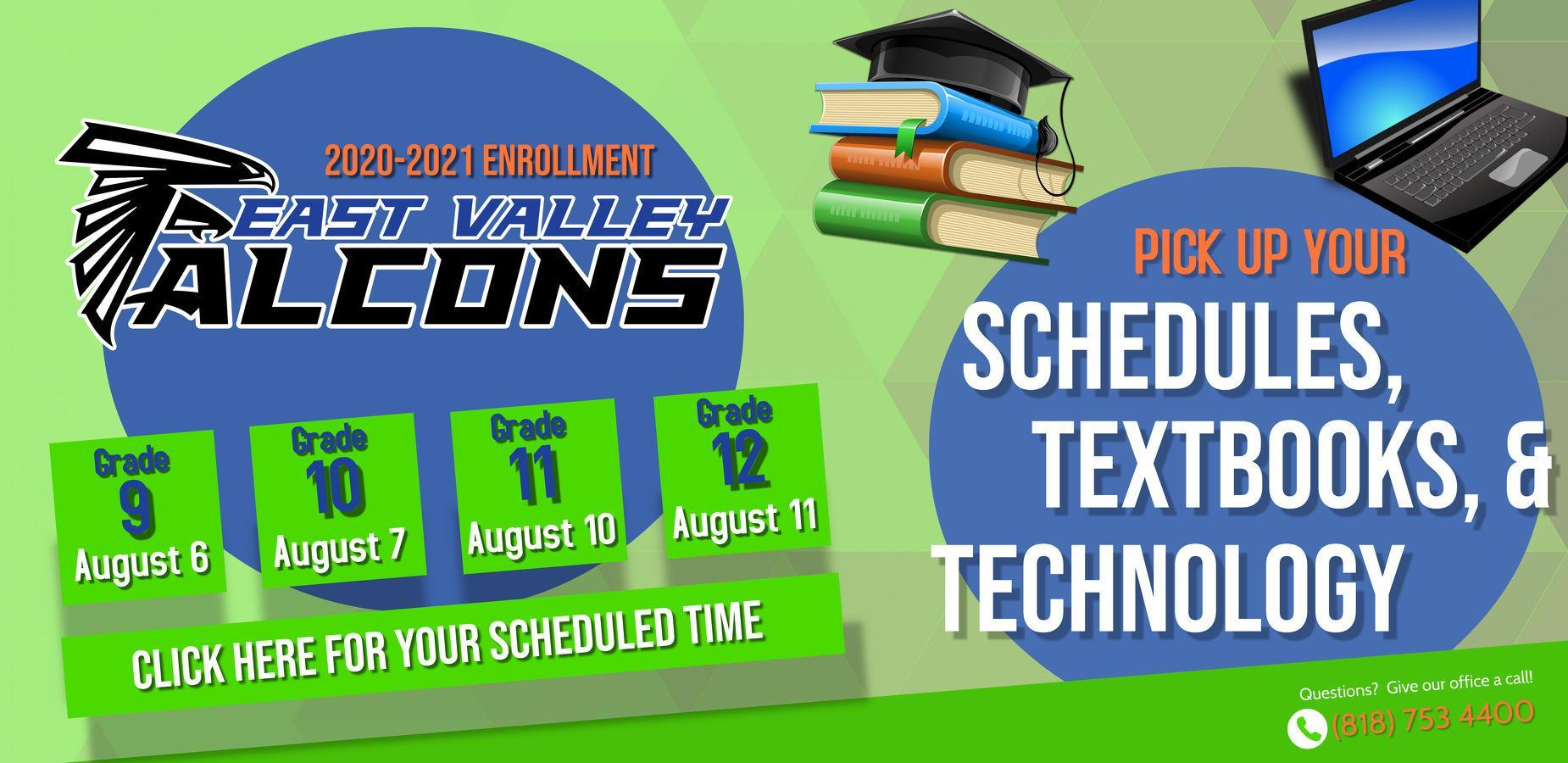 Student enrollment, schedule pick up, and textbook/device distribution information