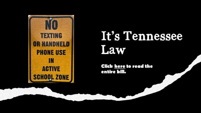 No Texting or handheld phone use in active school zone. It's TN Law.