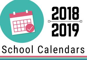 2018-2019 School Calendars
