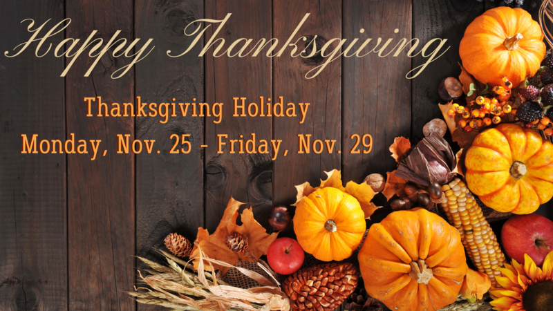 Thanksgiving Vacation Nov. 25-29