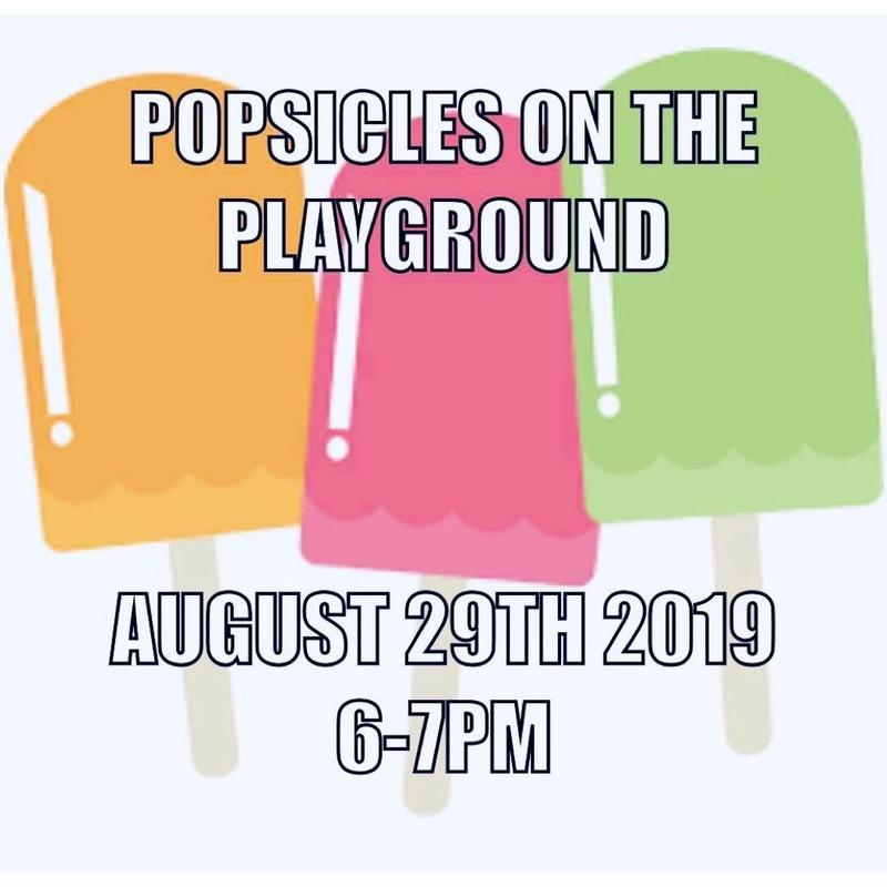 Popsicles on the Playground- 8/29 from 6-7 PM