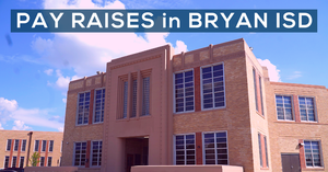 Bryan ISD Salary Increases