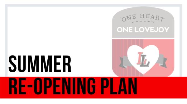 Summer Reopening Plan