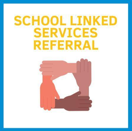 School Linked Services Referral