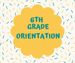 6th Grade Orientation ~ Monday, August 16th Thumbnail Image