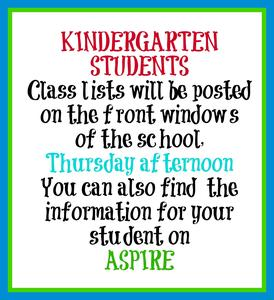 Classlists will be posted on window and in ASPIRE on Thursday Afternoon