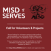 Visit the website to register a project or to sign up as a volunteer for the MISD Serves community event