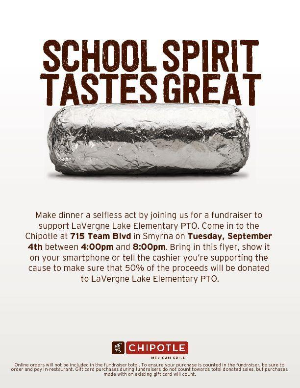 Join us for a fundraiser to support LLE's PTO. Come in to the Chipotle at 715 Team Blvd in Smyrna on Tuesday, Sept 4 between 4:00 pm and 8:00 pm. Bring this flyer, show it on your smartphone or tell the cashier you're supporting the cause to make sure that 50% of the proceeds will be donated to LaVergne Lake Elementary PTO.