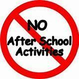 No After school activites