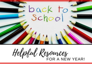 Back to School: Helpful Resources for a New Year