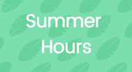 Our Summer Hours