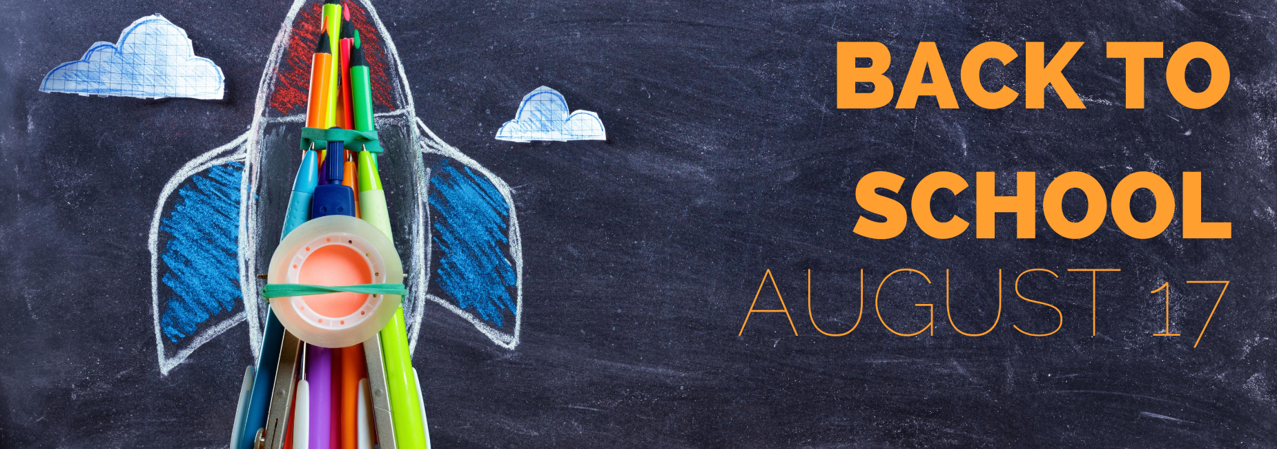 chalkboard with rocket & back to school August 17