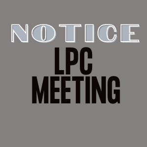 NOTICE: LPC Meeting