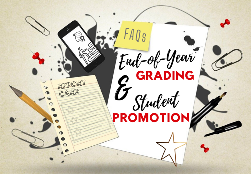 End-of-Year Grading and Student Promotion FAQs