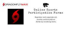 Link to Dragonfly Max to complete sports participation forms.