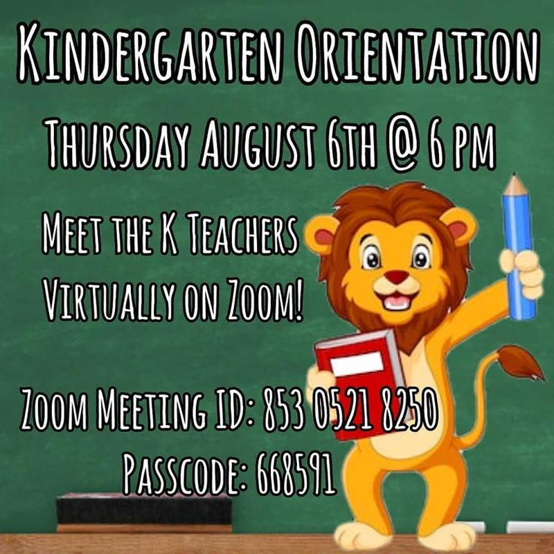 Kindergarten Orientation and Back to School Night August 6 at 6:00 pm