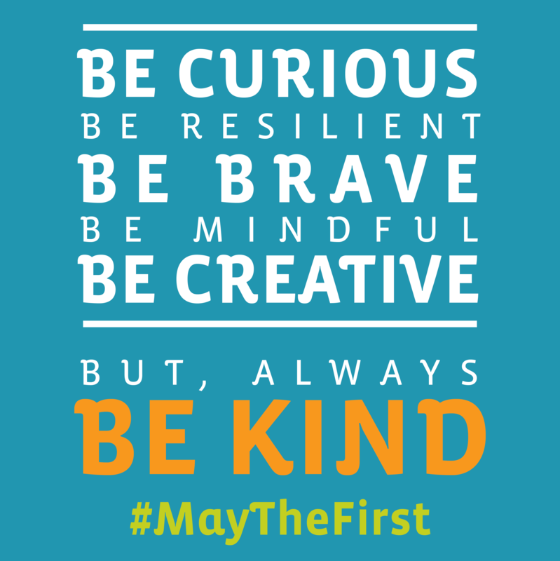 Join us out in the community for #MayTheFirst Day of Kindness Featured Photo