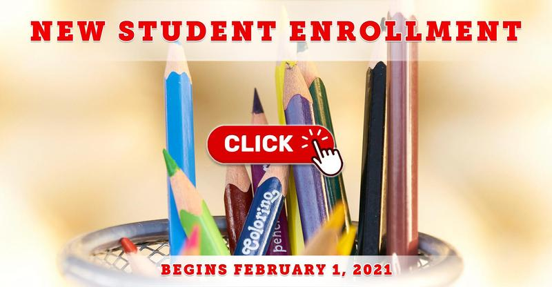 New Student Enrollment Begins February 1, 2021