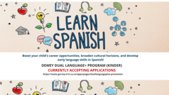 Enroll your child in the Spanish Dual Language+ Program (Kinder) at Dewey!