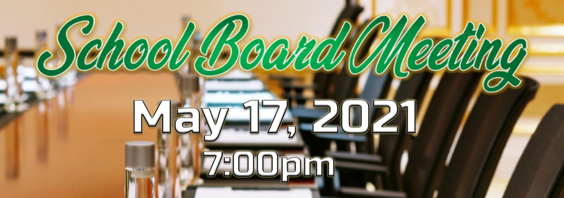 School Board Meeting May 17th 7pm