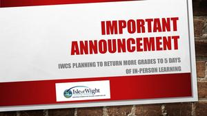 IWCS Planning to Return More Grades to 5 Days of In-Person Learning