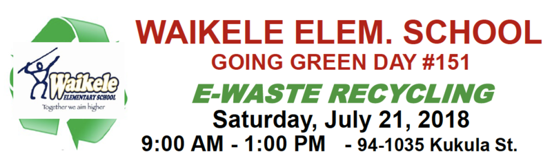 Waikele Elementary - Going Green Day (E-Waste Recycling) Featured Photo