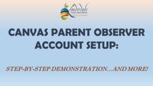 Canvas Parent Observer Account Setup Demonstration Graphic