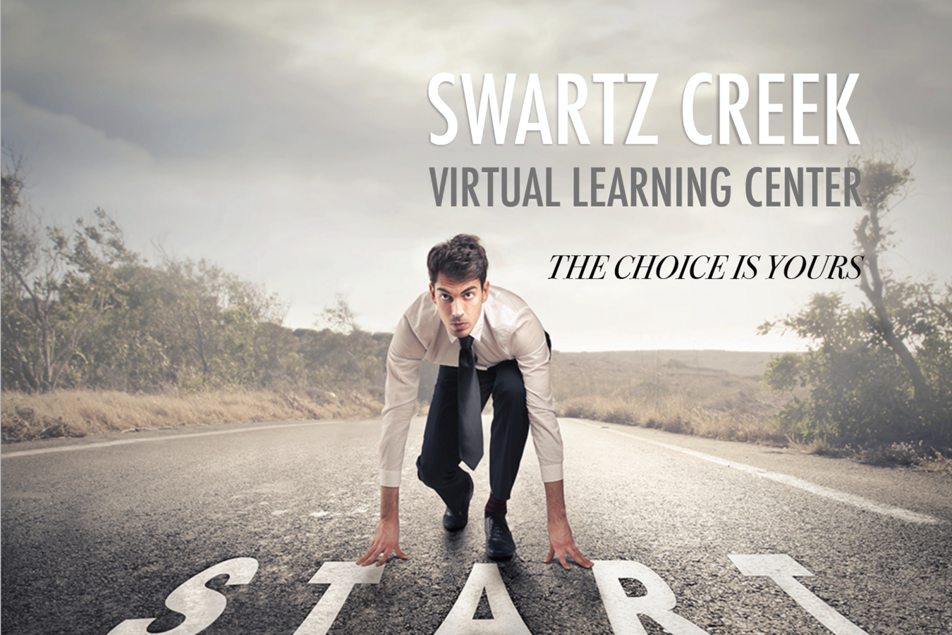 Swartz Creek Virtual Learning Center - The Choice Is Yours