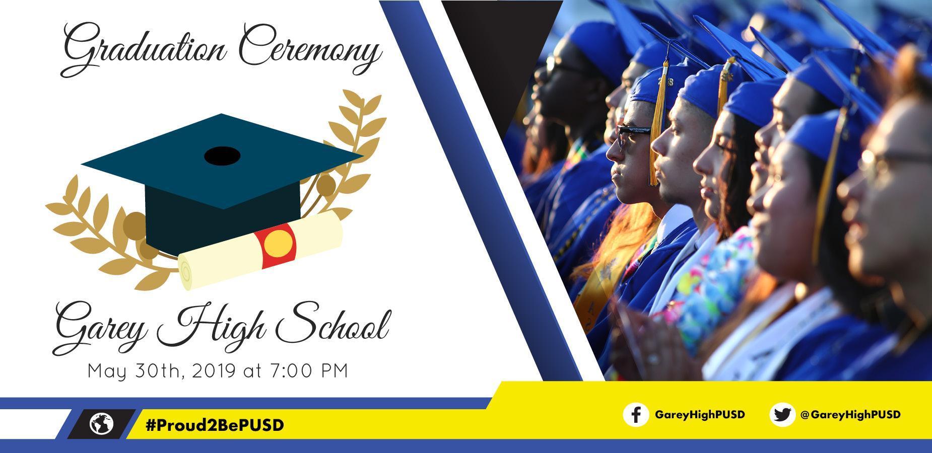 Garey High School: May 30th, 2019 at 7:00 pm