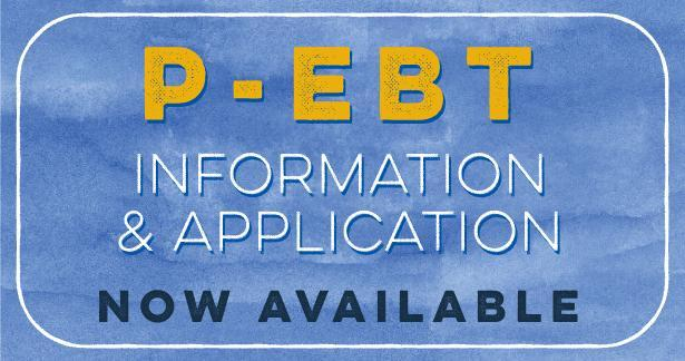 P-EBT Application Period Opens for Second Time Thumbnail Image