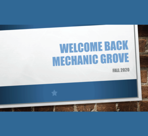 Welcome Back Mechanic Grove Fall 2020 Graphic