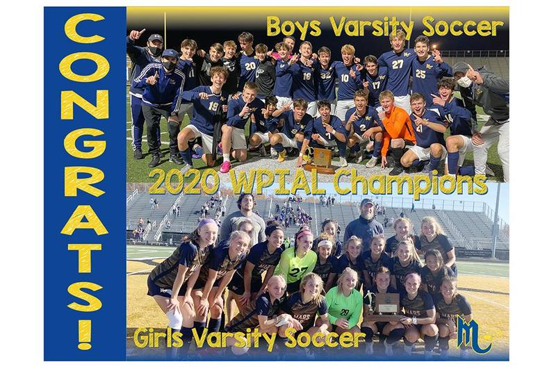 Congratulations! Mars Area High School Boys & Girls Soccer Teams - 2020 WPIAL Champions