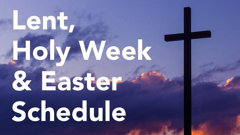 Lent, Holy Week & Easter Schedule Thumbnail Image