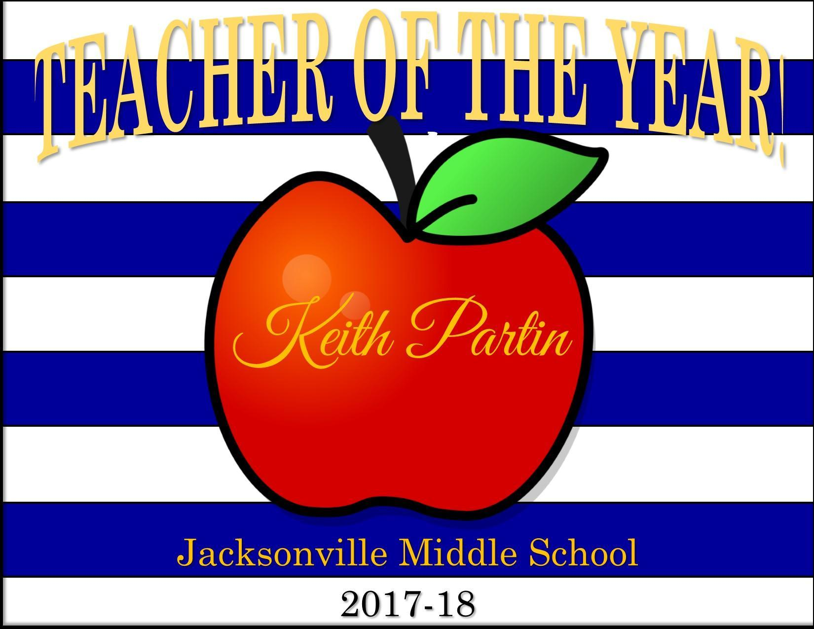 poster for JMS teacher of the Year Keith PArtin