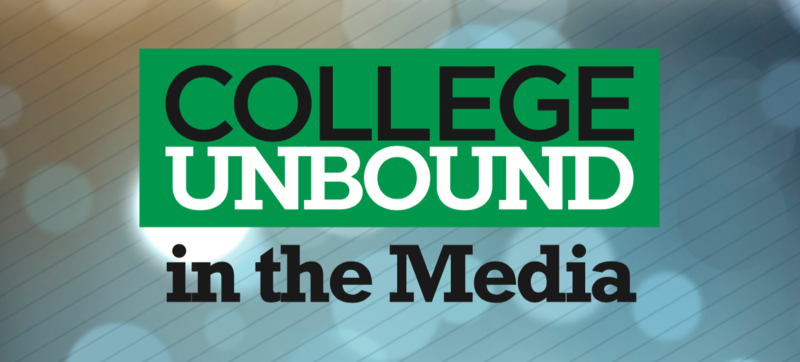 College Unbound in the Media