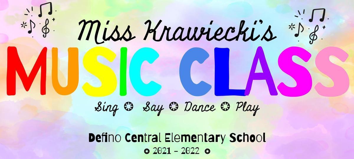 Miss Krawiecki's MUSIC CLASS