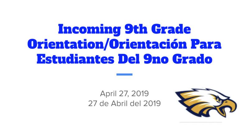 Incoming 9th Grade Orientation Presentation Thumbnail Image