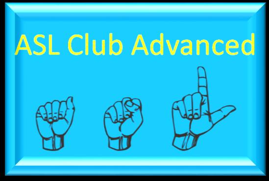 ASL Club - Advanced