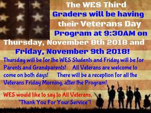 3rd Grade Veterans Day Program Thursday & Friday November 8th & 9th 2018 - 9:30AM Each Day.